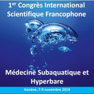 ICHF - 1er Congrès Scientifique International Scientifique Francophone de Médecine Subaquatique et Hyperbare @ Hôpitaux Universitaire de Genève